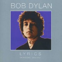 Bob Dylan - Lyrics