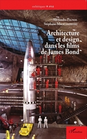 Architecture et design dans les films de James Bond