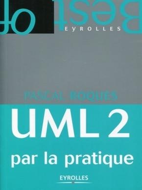 P.Roques- Uml 2 par la pratique. etude de cas et exercices corriges