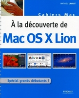 Mathieu Lavant - À la découverte de Mac OS X Lion