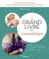 N.Grosjean - Le grand livre de l'aromathérapie