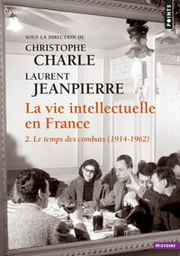 La vie intellectuelle en France - Tome 2