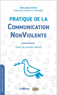 Pratique de la communication nonviolente