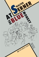 Walter serner at the blue monkey, 33 outlandish stories