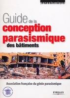 AFPS - Guide de la conception parasismique des batiments