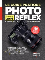 Réponses Photo, I.Roux, J.Harbonn - Le guide pratique Photo Reflex 2016