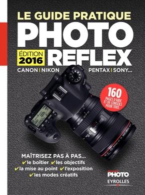 Réponses Photo, I.Roux, J.Harbonn- Le guide pratique Photo Reflex 2016