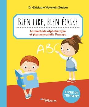 G.Wettstein-Badour- Bien lire, bien écrire
