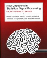 New Directions in Statistical Signal Processing