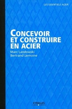 B.Lemoine, M.Landowski- Concevoir et construire en acier