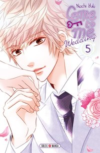 Come to me wedding - Tome 5