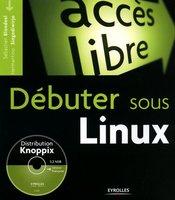 Sébastien Blondeel, Hermantino Singodiwirjo - Débuter sous Linux