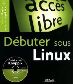 Sébastien Blondeel, Hermantino Singodiwirjo- Débuter sous Linux