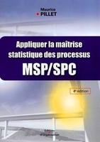 M.Pillet - Appliquer la maîtrise statistique des processus msp/spc