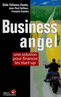 Business angel une solution pour financer les start-up