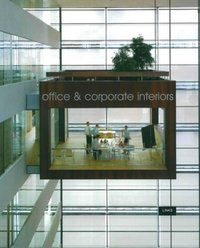 Office and Corporate Interiors - Intérieurs d'immeuble de bureau