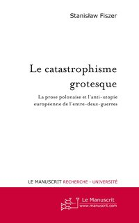 Le catastrophisme grotesque