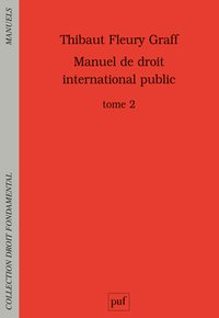 Manuel de droit international public - Volume 2