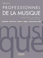 Bertrand Hellio, Yoan Manesse - Devenir professionnel de la musique