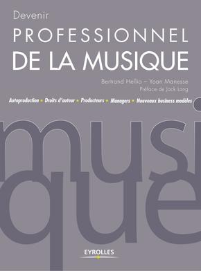 Bertrand Hellio, Yoan Manesse- Devenir professionnel de la musique