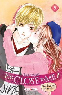 Too close to me ! - Tome 9