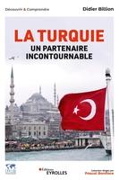 D.Billion - La Turquie, un partenaire incontournable
