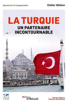 D.Billion- La Turquie, un partenaire incontournable
