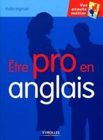 Katja Ingman - Etre pro en anglais