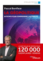 Pascal Boniface - La géopolitique/nouvelle édition mise à jour