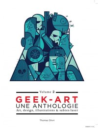 Geek Art - Une Anthologie - Volume 2
