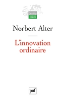 L'innovation ordinaire (3e edition)