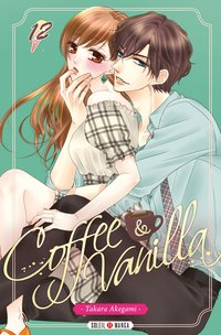 Coffee and vanilla - Tome 2