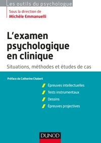 L'examen psychologique en clinique