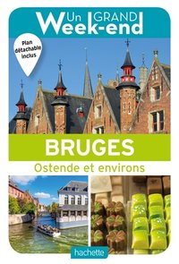 Un grand week-end à Bruges
