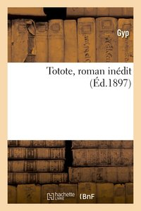Totote, roman inédit