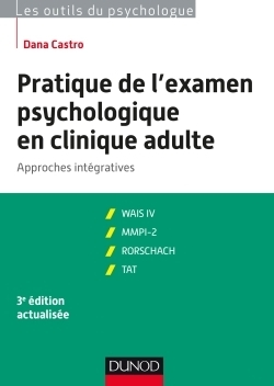 Pratique de l'examen psychologique en clinique adulte - 3e ed.