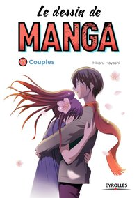 Le dessin de manga - Volume 11 - Couples