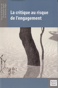 La critique au risque de l'engagement