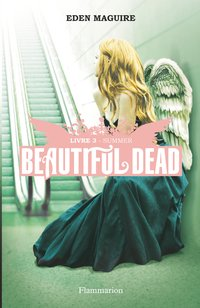 Beautiful Dead Tome 3 : Summer