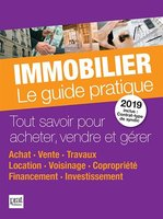 Immobilier, le guide pratique - 2019