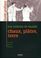 V.Leroy, P.Bertone, S.Wheeler, Collectif Eyrolles - Les enduits de façade