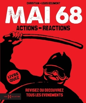 Mai 68 - Actions-réactions