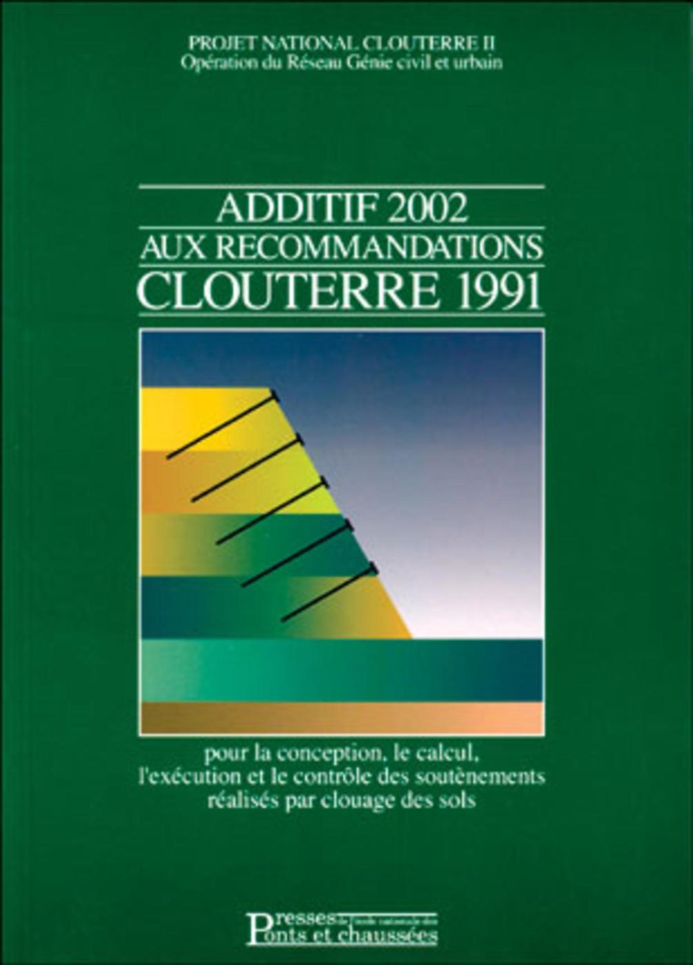 Additif 2002 Aux Recommandations Clouterre 1991 Projet National Librairie Eyrolles