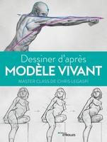 C.Legaspi - Dessiner d'après modèle vivant