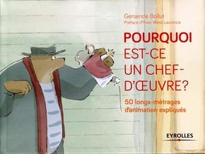 Gersende Bollut- Pourquoi est-ce un chef d'oeuvre ? - 50 longs-métrages d'animation expliqués
