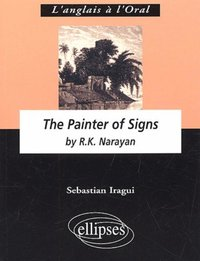 The Painter of Signs by R