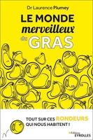 L.Plumey - Le monde merveilleux du gras