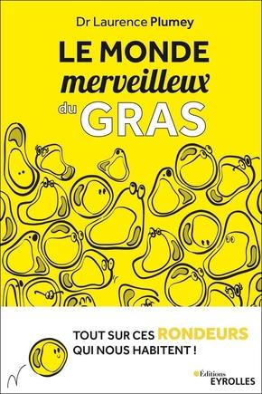 L.Plumey- Le monde merveilleux du gras