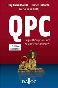 QPC - La question prioritaire de constitutionnalité