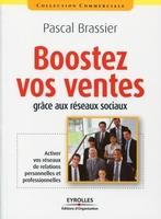 Pascal Brassier - Boostez vos ventes grâce aux réseaux sociaux